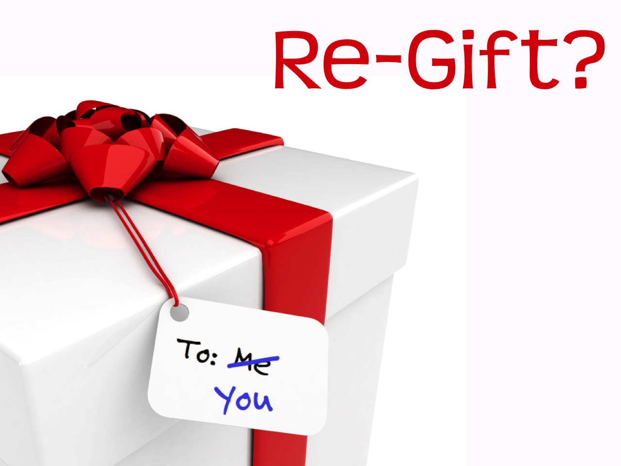 How often do we re-gift after Christmas?