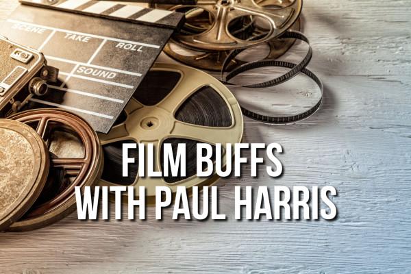 Film Buffs with Paul Harris, 8th January